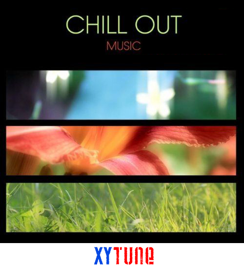 xyTune Chill Out , Ambient and lounge music Vol. 1